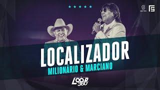 Milionário & Marciano - Localizador | Vídeo Oficial DVD FS LOOP 360°