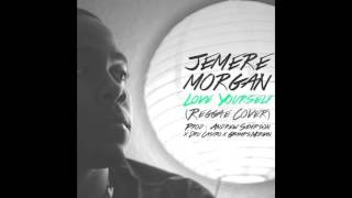 Jemere Morgan -Love Yourself [Justin Bieber Reggae Cover 2015]