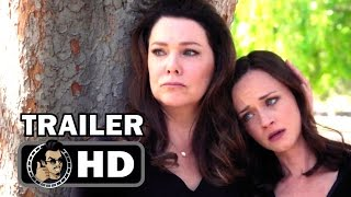 GILMORE GIRLS: A YEAR IN THE LIFE Official Trailer (2016) Lauren Graham, Alexis Bledel Netflix HD