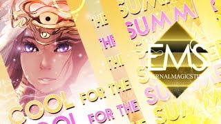 「EMS」Cool For The Summer [MEP]