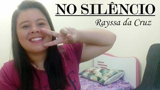 No silêncio - Ministério Zoe (cover por Rayssa da Cruz)
