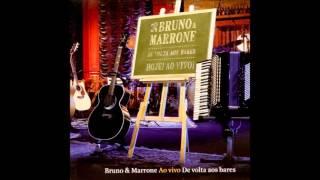 Bruno e Marrone - Duas Vezes Você DVD De Volta Aos Bares (Audio)
