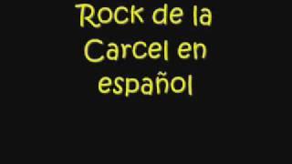 rock de la carcel en español
