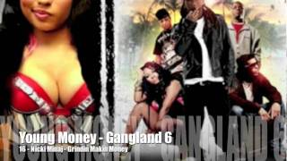 YOUNG MONEY   GANGLAND 6   NICKI MINAJ   16   GRINDIN MAKIN MONEY