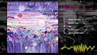 "Asian melancholic -- ""at first"" Album Teaser"