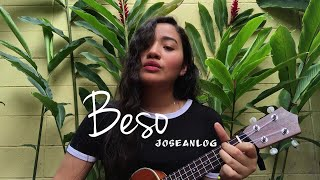 Beso — Jósean Log (Ukelele cover)