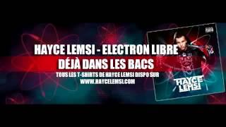 HAYCE LEMSI   Gangsta Fière feat  Nej Electron Libre    HD 2014