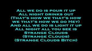 B.o.B Feat. T.I. & Young Jeezy - Strange Clouds (Remix) (Lyrics)
