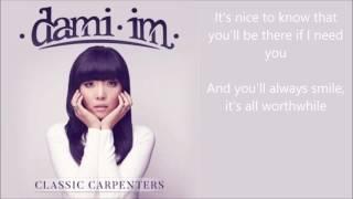 Dami Im - I Won't Last A Day Without You - lyrics - Classic Carpenters album