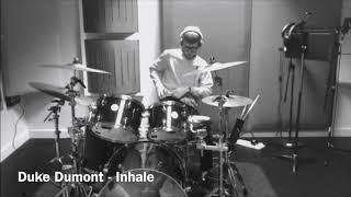 Duke Dumont (feat. Ebenezar) - Inhale - Drum Cover