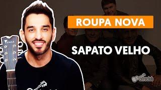 Videoaula SAPATO VELHO (aula de violão)