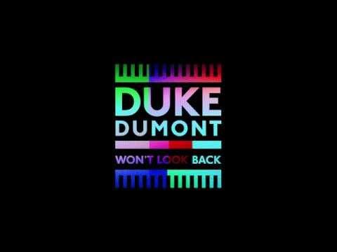 duke-dumont-wont-look-back-duke-dumont
