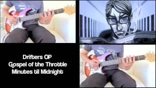 Drifters OP - 「Gospel of the Throttle」 Guitar Cover