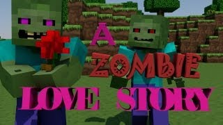 A Zombie Love Story - Minecraft Animation Short