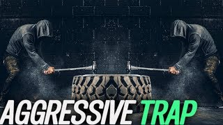 WORKOUT MOTIVATION MUSIC 🔥 AGGRESSIVE TRAP #6