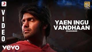 Meaghamann - Yaen Ingu Vandhaan Video | Arya, Hansika | SS Thaman width=
