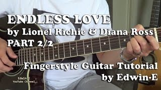 Endless Love by Lionel Richie - Fingerstyle Guitar Tutorial Cover Part 2