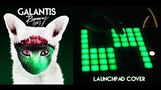 Galantis - Runaway (U & I) (Launchpad cover)