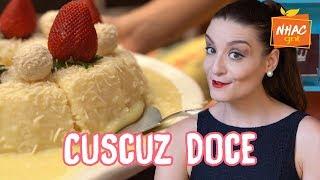 Cuscuz de tapioca com leite condensado: aprenda a fazer sobremesa IRRESISTÍVEL | Gabi Rossi no Nhac