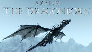 Skyrim - The Dragonborn (Music Video)