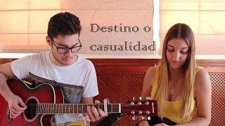 """Cover """"Destino o Casualidad"""" Melendi  ft. Ha*Ash - Versión acústica Guitarra y voz"""
