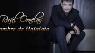Raul Ornelas - Hombre de hojalata