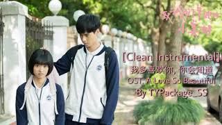 [Clean Instrumental] 我多喜欢你, 你会知道 Ost.A Love So Beautiful