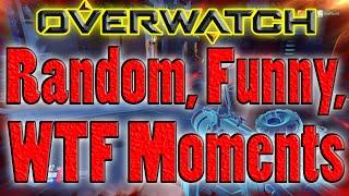 Overwatch   Random, Funny, WTF Moments #1 (Karma, The Robot, Illuminati Confirmed)