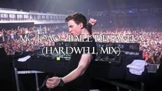 Mc João - Baile de Favela (Hardwell Mix)