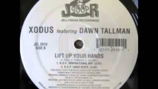 Xodus Feat. Dawn Tallman - Lift Up Your Hands (B.O.P. Hard Beats)