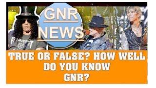 Guns N' Roses Quiz  True or False? How Well do You Know GNR?