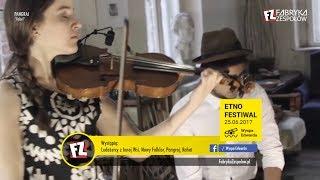 Etno Festiwal 2017 - Wyspa Edwarda, Zaniemyśl