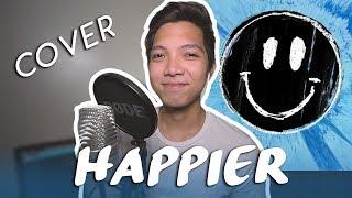 Happier - Ed Sheeran (MELLOW COVER by Clark Mantilla)