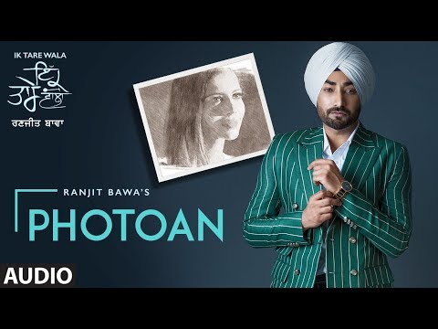 RANJIT BAWA - Photoan Lyrics - Ik Tare Wala (Album)