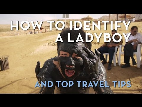 How To Identify A Ladyboy and Top Travel Tips by Kien Lam