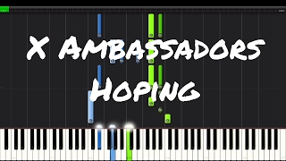 X Ambassadors - Hoping Piano Tutorial