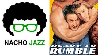 Nacho Jazz: Análisis Ready to Rumble