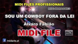 ♬ Midi file  - SOU UM COWBOY FORA DA LEI - Álvaro Fabião
