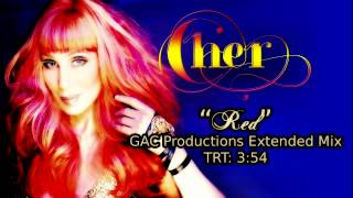 Cher - Red (GAC Productions Extended Mix)