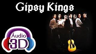 Gipsy Kings - Bamboléo - AUDIO 3D