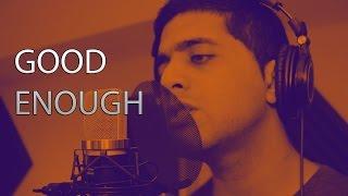 Good Enough (acoustic version)