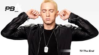 Til The End   Eminem Type Beat with Hook Intro and Electric Guitar Solo   PBD