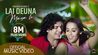 Lai deuna maya le (लाइदेउ न माया ले)  Pramod kharel Official video... feat. Priyanka karki width=