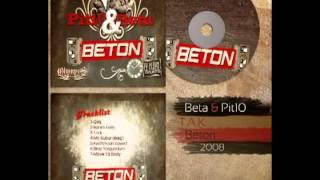 Pit10 & Beta - T.A.K. [Beton]