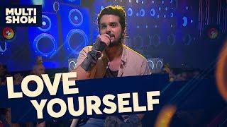 Love Yourself | Luan Santana | Canta, Luan | Música Multishow