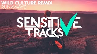 Sam Feldt & Deepend ft. Teemu - Runaways (Wild Culture Remix)