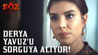 Söz | 63.Bölüm - Derya Yavuz'u Sorguya Alıyor!