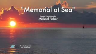 """Memorial at Sea"" (Orchestral Essentials 1)"