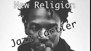 New Religion - Jazz Cartier (with lyrics)
