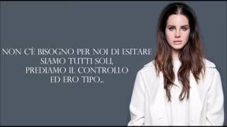 Lana Del Rey ft. The Weeknd - Lust For Life || Traduzione in Italiano